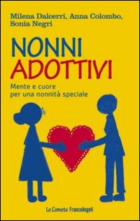 nonni-adottivi-mente-e-cuore-per-una-nonnita-speciale-206709